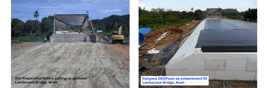 Cahyana Geofoam used as a lightweight fill material for Lambeusoe Bridge Aceh Indonesia